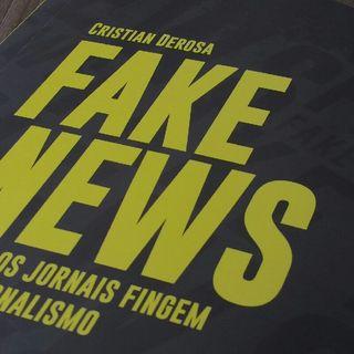 Fake News: Quando Os Jornais Fingem Fazer Jornalismo