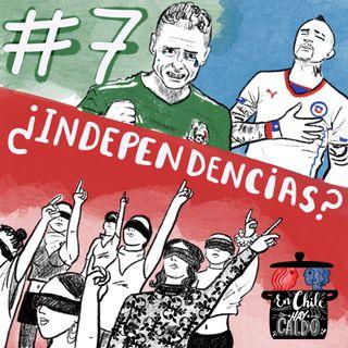 #7. Las independencias