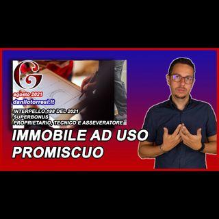 SUPERBONUS 110 il tecnico è proprietario e asseveratore di un immobile ad uso promiscuo
