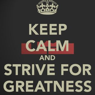 Julio 4: Strive For Greatness