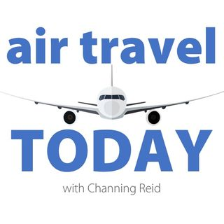 Air Travel Today: Ep. 3 (Channing Reid)