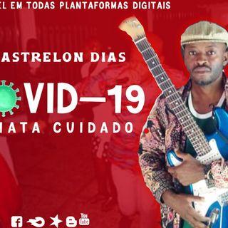 Castrelon Dias - Covid-19 Mata Cuidado