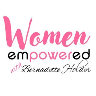 Women Empowered with Bernadette Holder