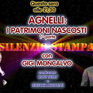 "Agnelli: i patrimoni nascosti (1^ parte) - ""Silenzio Stampa"" di Gigi Moncalvo - 08/07/2021"