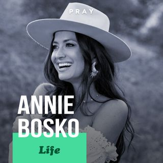 "Annie Bosko - Life - ""Caring for God's Gifts"""