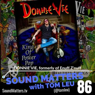 086: Donnie Vie from Enuff Z'Nuff #1