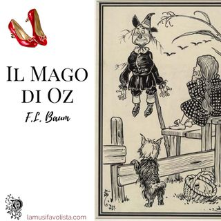 IL MAGO DI OZ • F.L. Baum • Capitolo 24 ☆ Audiolibro ☆