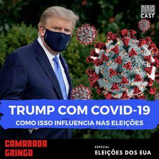 Trump Com Covid-19 - Como Isso Influencia Nas Eleições?