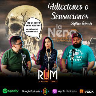 """La Nena y Los Federicos - T002 EP007 """"Adicciones ó Sensaciones"""""""