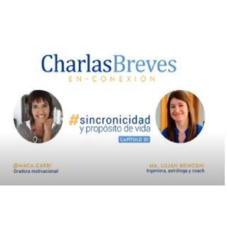 """Charla Breve En-Conexión #01  María Lujan Brinzoni - """"SINCRONICIDAD Y PROPÓSITO DE VIDA"""""""