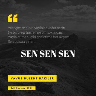 Yavuz Bülent Bakiler-Sen Sen Sen