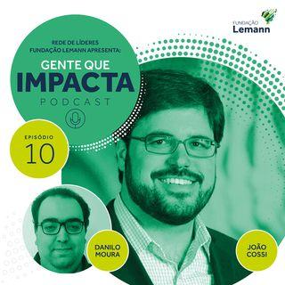 João Cossi e o desafiador trabalho de organismos internacionais | Gente que Impacta 10