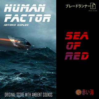 SEA OF RED - BLADE RUNNER SCORE WITH WAVES AMBIENT