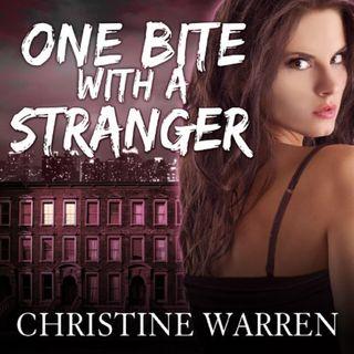One Bite With a Stranger by Christine Warren ch1