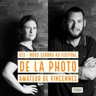 Nous serons présents au Festival de la Photographie de Vincennes