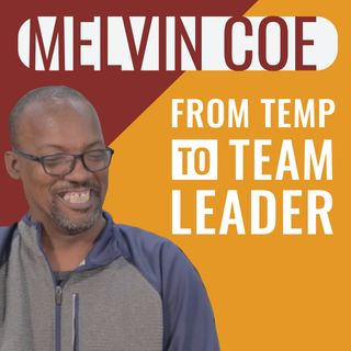 """Premier Power Hour - Episode 4, """"From Temp to Team Leader: Melvin Coe"""""""