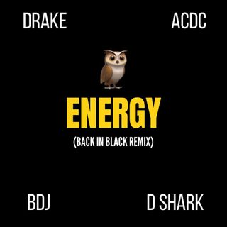 Drake - Energy (BDJ 'Back In Black' Remix)