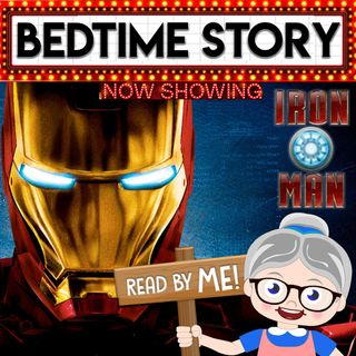 Iron Man - Bedtime Stories (Ep.21)