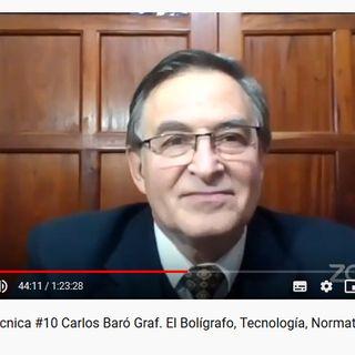 Pericia Caligráfica y El Bolígrafo, Tecnología, Normativa y Funcionales con Carlos Baró Graf