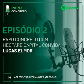 Papo Concreto apresenta Lucas Elmor