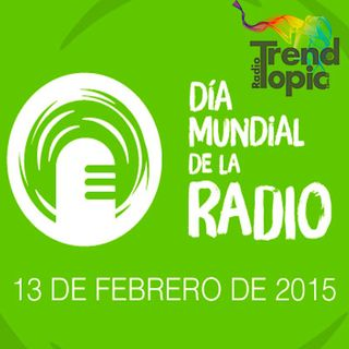 Día mundial de la Radio - Trend Topic