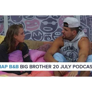 RHAP B&B with Mike Bloom & Liana Boraas | BB20 July in Review with Aman Admin