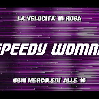 Speedy Woman - La velocità in rosa