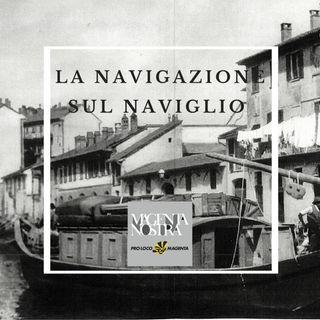 La navigazione sul Naviglio