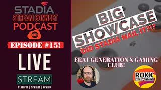 #SSCPodcast №015 - Stadia Connect   Project Chimera   BIG Game news… feat Clive & Stadia Rokks