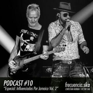"""Frecuencia Ska #10 """"Especial: Influenciados Por Jamaica Vol. 2"""""""
