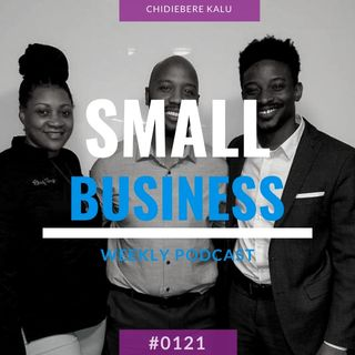 Chidiebere Kalu On Small Business Radio