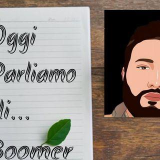 OggiParliamodi...Boomer