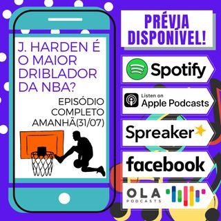 Prévia - J. Harden é o maior driblador da era moderna da NBA?