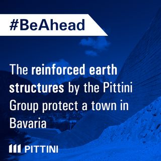 Ep. 7 - The reinforced earth structures by the Pittini Group protect a town in Bavaria!