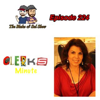 B&S Episode 224: Clerks Redux Part 3 (Special Guest: Marilyn Ghigliotti)