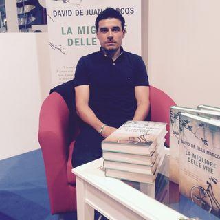 Intervista a David De Juan Marcos, autore de La Migliore delle vite pubblicato da HarperCollins