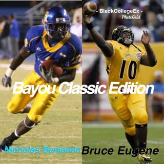 S3-EP15:Bayou Classic Preview Show, Mortal Kombat in Jackson, Celebration Bowl, Bowie St & Miles Fall, Volleyball Tourney Champs, and More