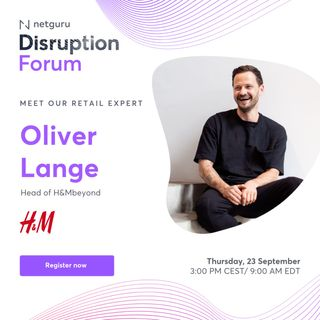BONUS: Disruptive Innovations Within the Fashion Industry & Beyond - with Oliver Lange, H&Mbeyond
