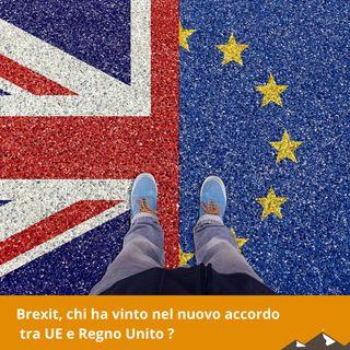 Brexit, chi ha vinto nel nuovo accordo tra UE e Regno Unito ?