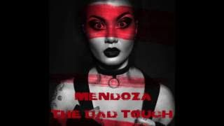 Mendoza   The Bad Touch (Cover)