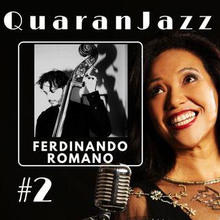 QuaranJazz episode #2 - Interview with Ferdinando Romano