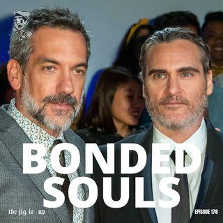 Episode 178: Bonded Souls