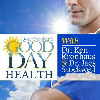 05/14/19 - Dr. Jack Stockwell - What Do Cold Sores, Heat Stroke & Restless Legs Have In Common?
