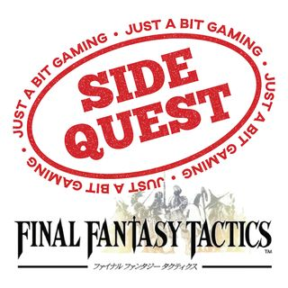 JABG Side Quest: Final Fantasy Tactics