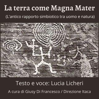 Il mondo olistico - 2. La terra come Magna Mater. L'antico rapporto tra uomo e natura