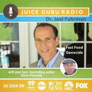 ep. 80: Fast Food Genocide with Dr. Joel Fuhrman