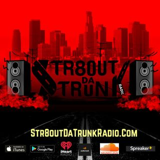 Str8OutDaTrunk Radio x DjBigMic x 6Points 10-7-19