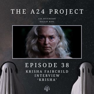 38 - Krisha 'Krisha' Fairchild Interview