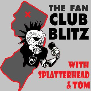 The Fan Club Blitz w/ Splatterhead, Tom and Fitz!- Episode 26.5 There is an Octopus on the Can, Potts