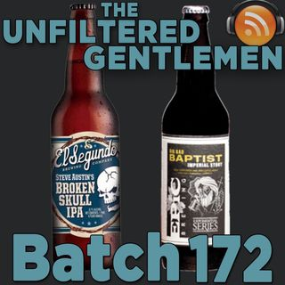 Batch172: El Segundo Brewing Broken Skull IPA & Epic Brewing Big Bad Baptist